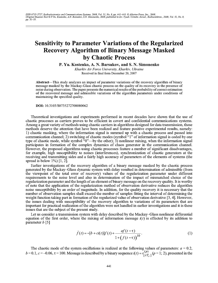Kostenko, P.Y. Sensitivity to parameter variations of the regularized recovery algorithm of binary message masked by chaotic process (2008).  doi: 10.3103/S0735272708080062.