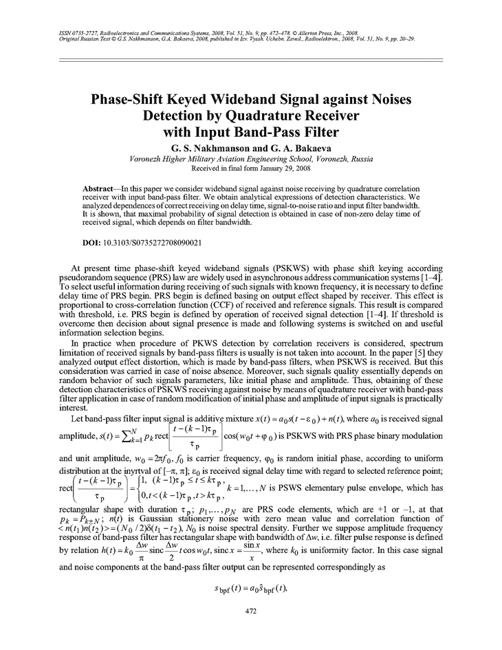 Nakhmanson, G.S. Phase-Shift keyed wideband signal against noises detection by quadrature receiver with input band-pass filter (2008).  doi: 10.3103/S0735272708090021.