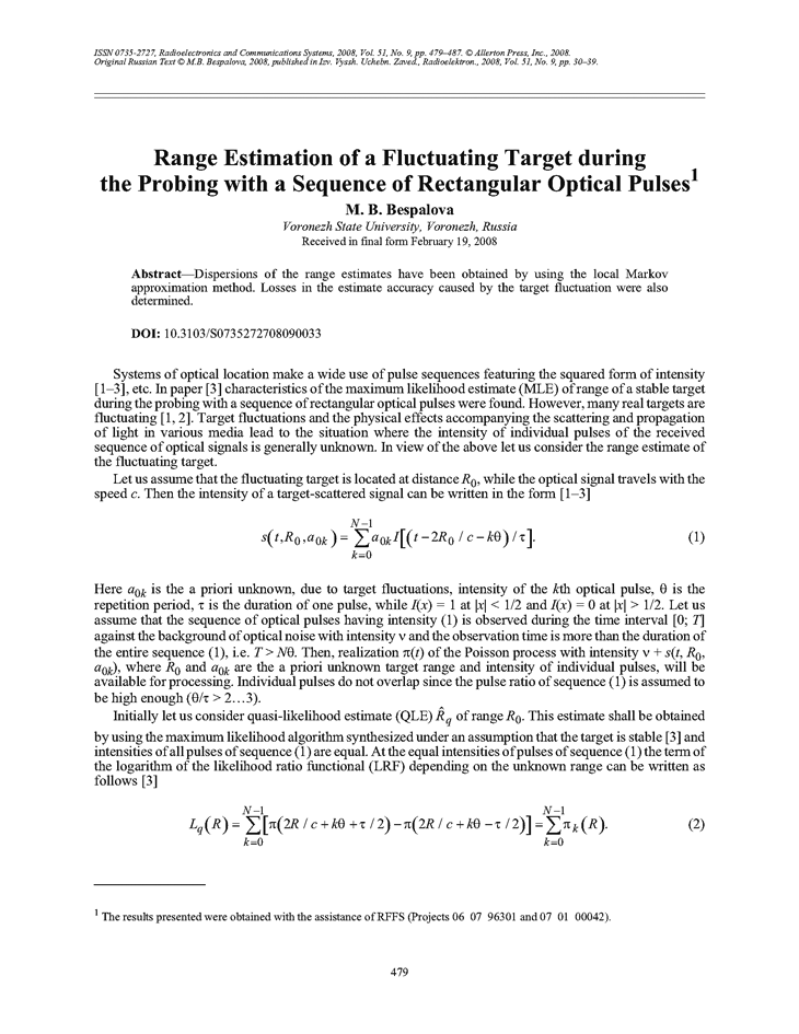 Bespalova, M.B. Range estimation of a fluctuating target during the probing with a sequence of rectangular optical pulses (2008).  doi: 10.3103/S0735272708090033.