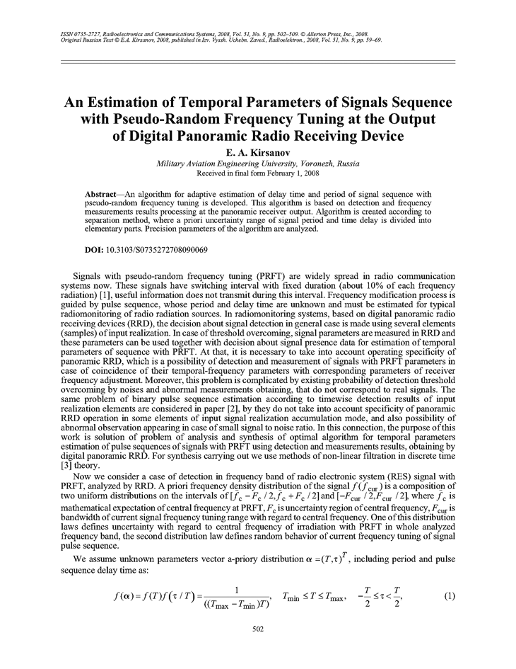 Kirsanov, E.A. An estimation of temporal parameters of signals sequence with pseudo-random frequency tuning at the output of digital panoramic radio receiving device (2008).  doi: 10.3103/S0735272708090069.