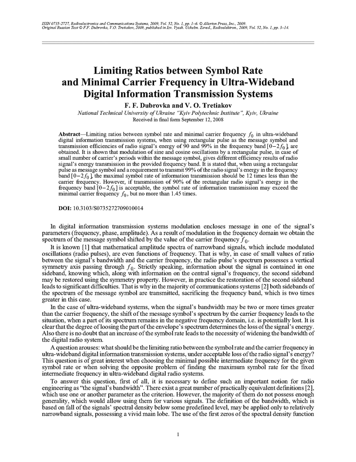 Dubrovka, F.F. Limiting ratios between symbol rate and minimal carrier frequency in ultra-wideband digital information transmission systems (2009).  doi: 10.3103/S0735272709010014.