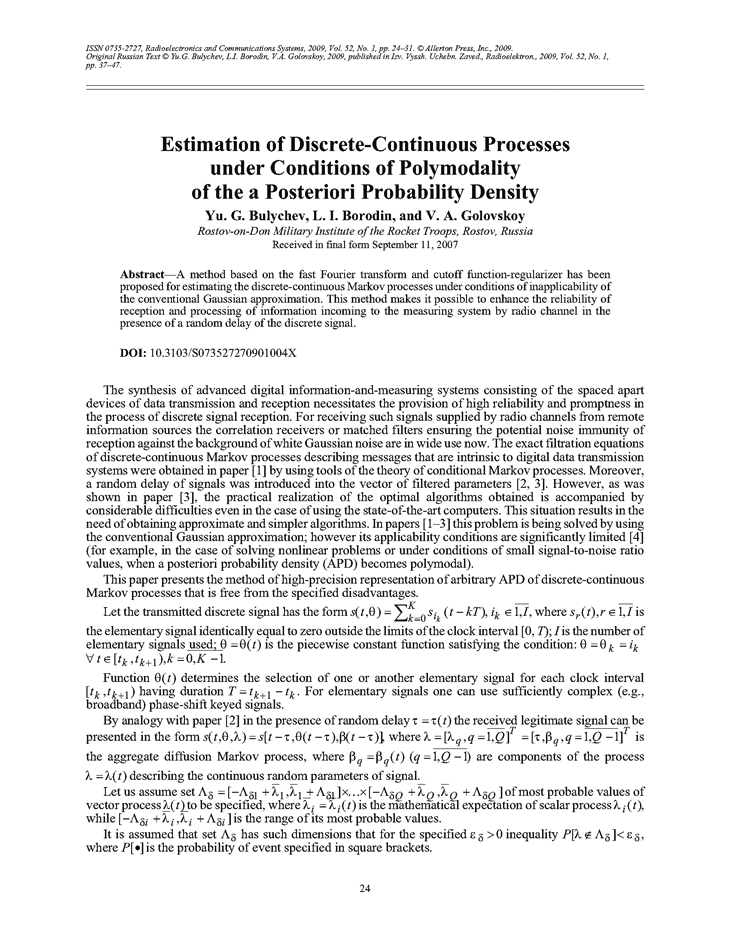 Bulychev, Y.G. Estimation of discrete-continuous processes under conditions of polymodality of the a posteriori probability density (2009).  doi: 10.3103/S073527270901004X.