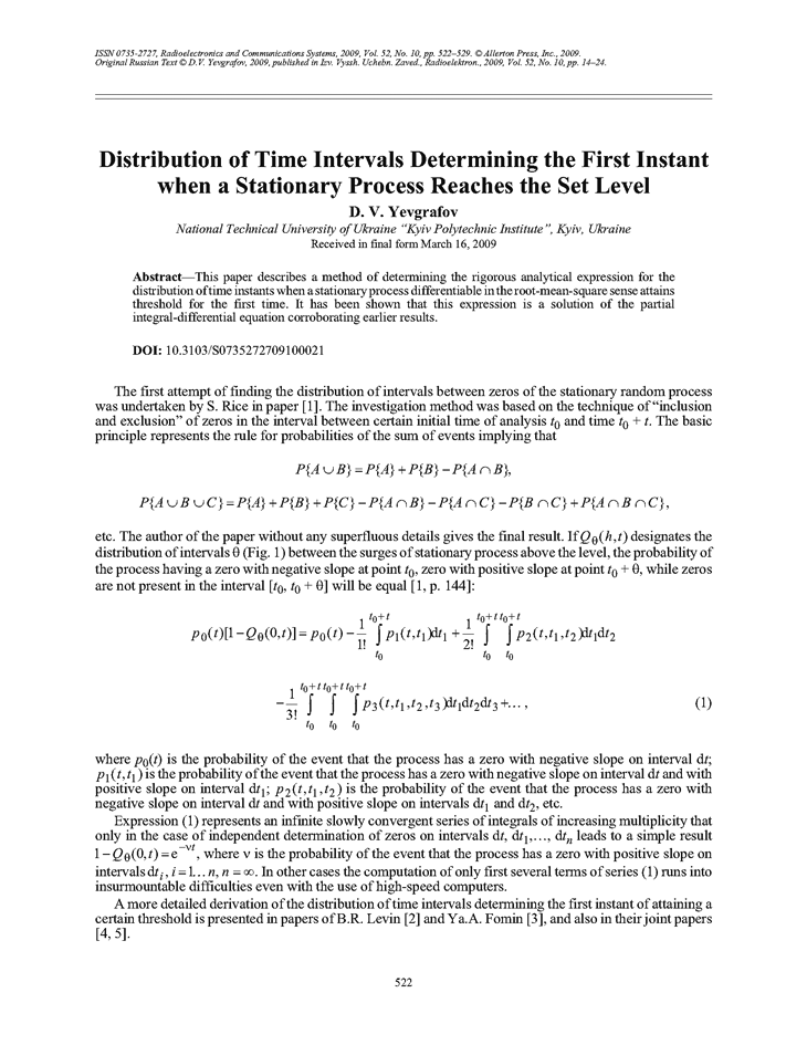 Yevgrafov, D.V. Distribution of time intervals determining the first instant when a stationary process reaches the set level (2009).  doi: 10.3103/S0735272709100021.