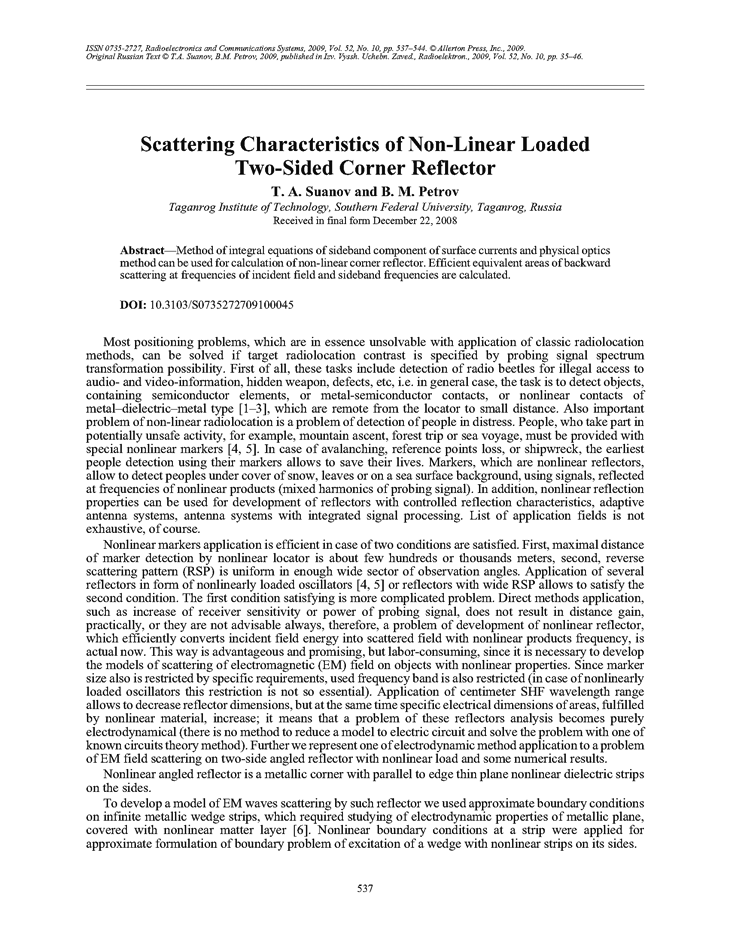 Suanov, T.A. Scattering characteristics of non-linear loaded two-sided corner reflector (2009).  doi: 10.3103/S0735272709100045.