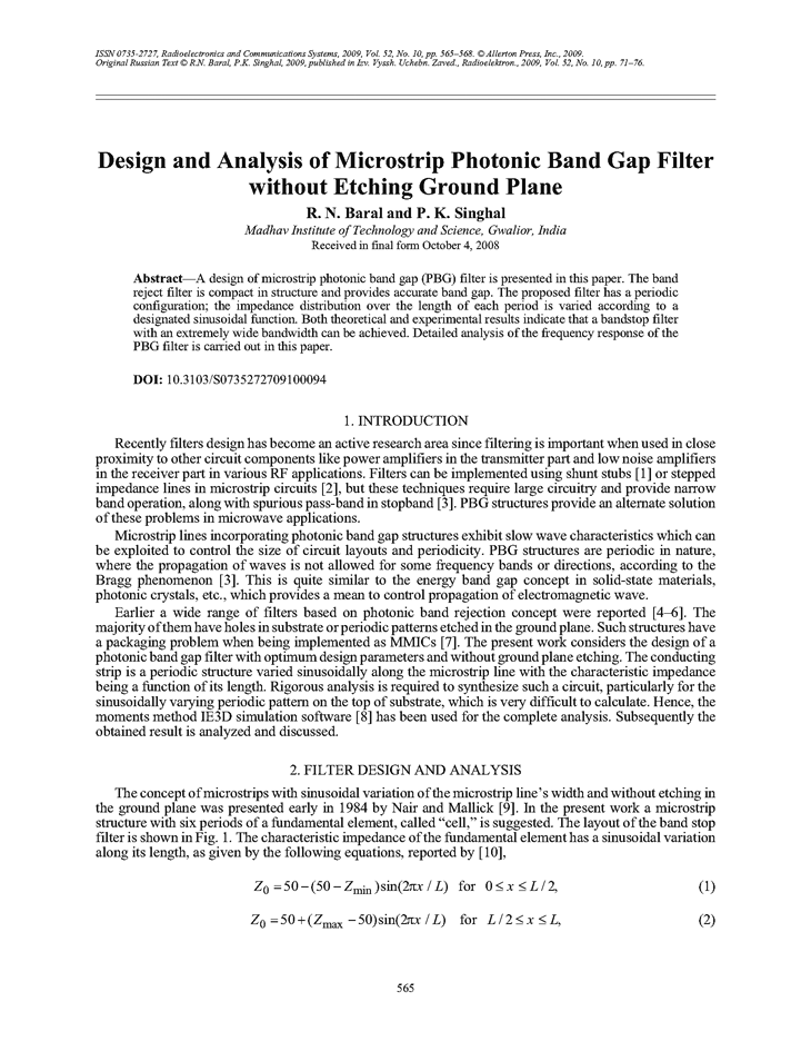 Baral, R.N. Design and analysis of microstrip photonic band gap filter without etching ground plane (2009).  doi: 10.3103/S0735272709100094.