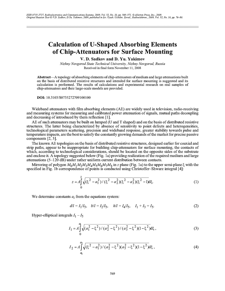 Sadkov, V.D. Calculation of U-shaped absorbing elements of chip-attenuators for surface mounting (2009).  doi: 10.3103/S0735272709100100.