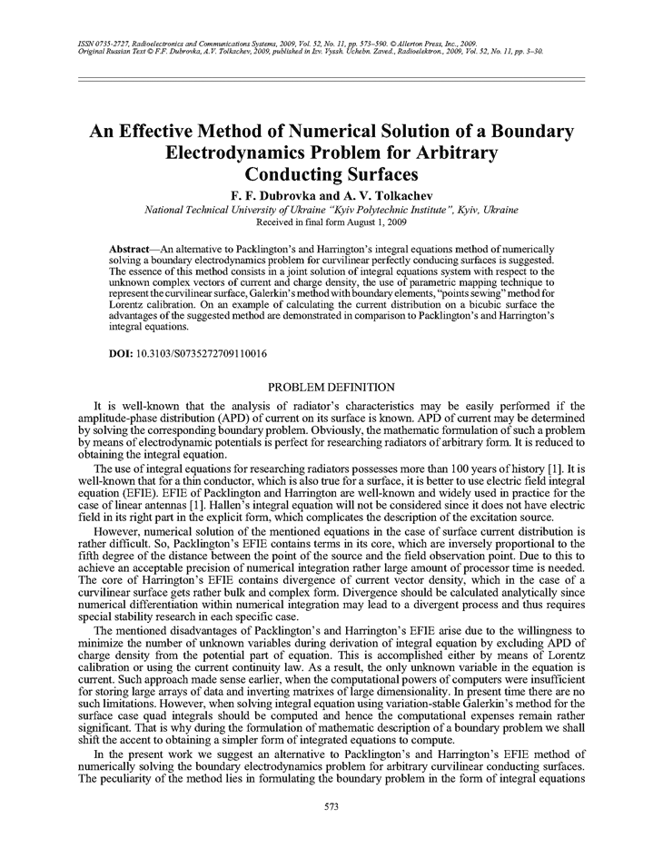 Dubrovka, F.F. An effective method of numerical solution of a boundary electrodynamics problem for arbitrary conducting surfaces (2009).  doi: 10.3103/S0735272709110016.