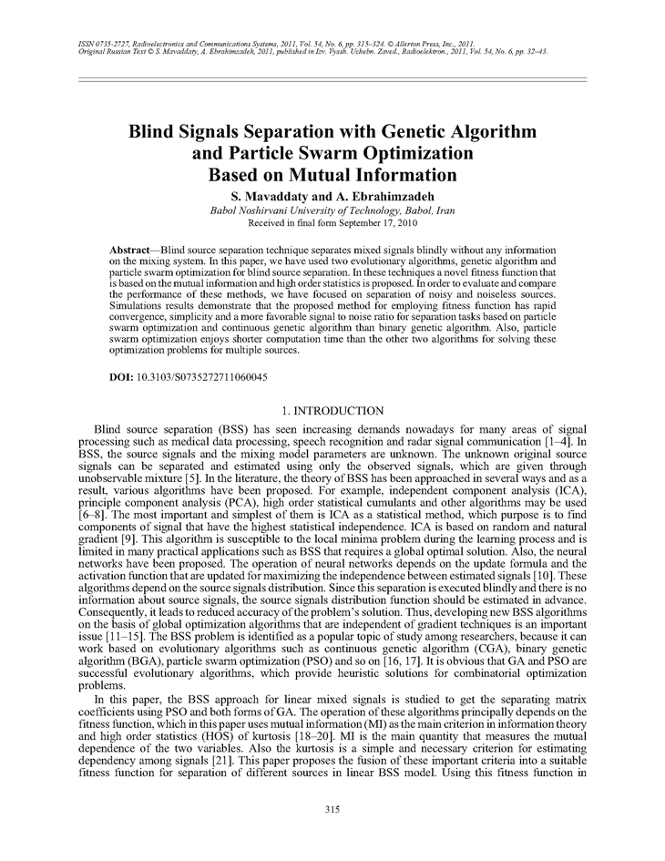 Mavaddaty, S. Blind signals separation with genetic algorithm and particle swarm optimization based on mutual information (2011).  doi: 10.3103/S0735272711060045.