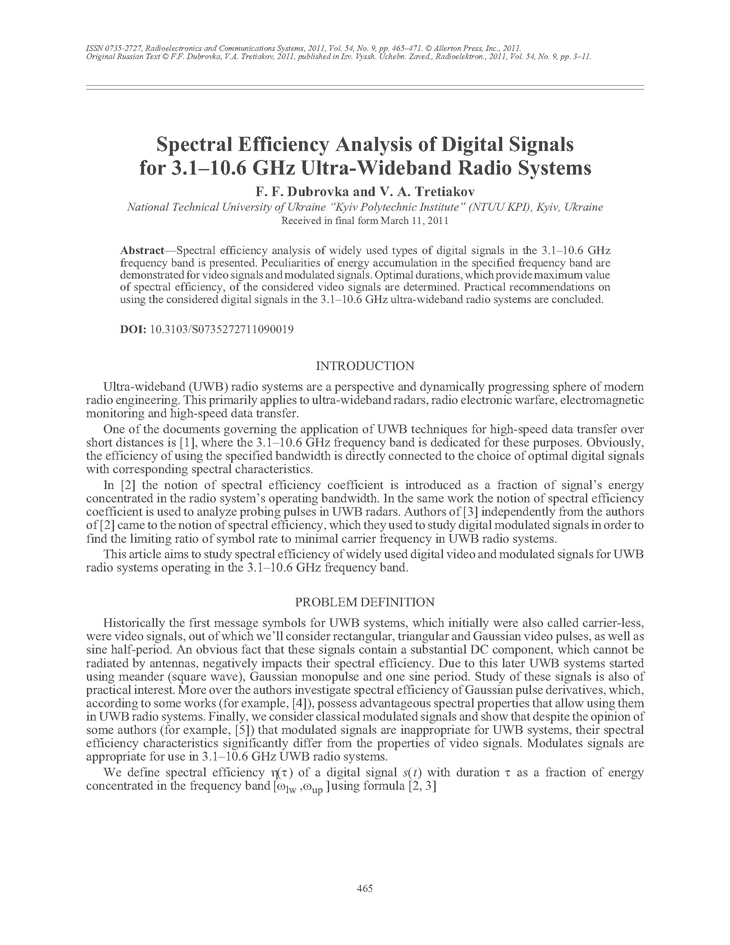 Dubrovka, F.F. Spectral efficiency analysis of digital signals for 3.1–10.6 GHz ultra-wideband radio systems (2011).  doi: 10.3103/S0735272711090019.