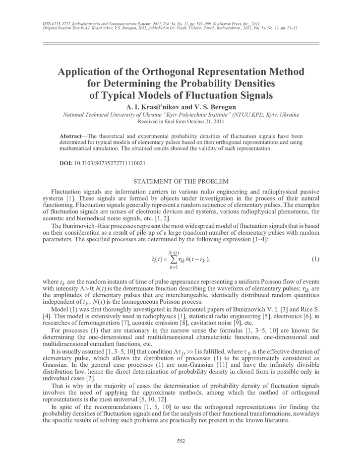 Krasil'nikov, A.I. Application of the orthogonal representation method for determining the probability densities of typical models of fluctuation signals (2011).  doi: 10.3103/S0735272711110021.