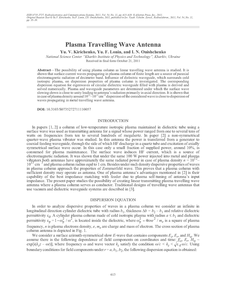 Kirichenko, Y.V. Plasma travelling wave antenna (2011).  doi: 10.3103/S0735272711110057.