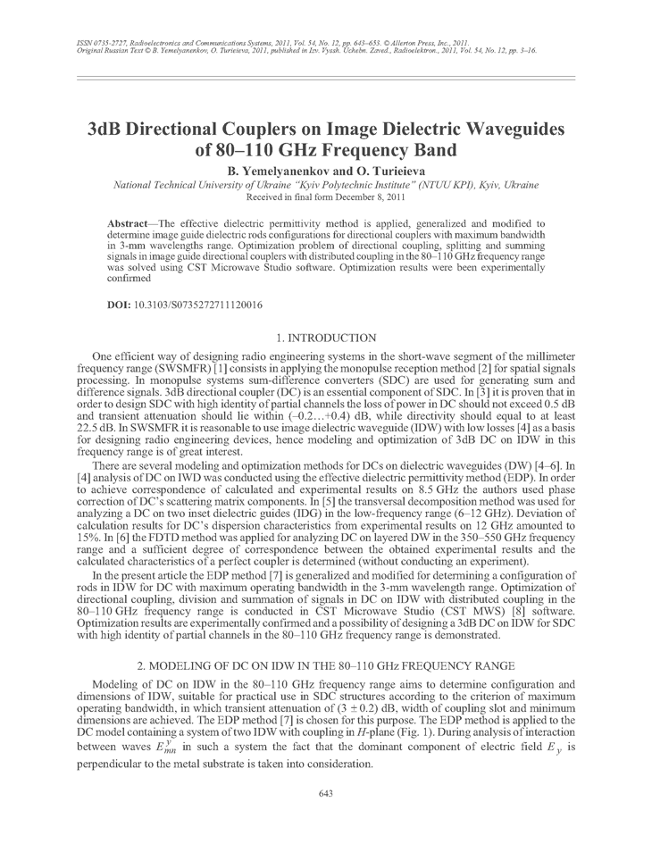 Yemelyanenkov, B. 3dB directional couplers on image dielectric waveguides of 80–110 GHz frequency band (2011).  doi: 10.3103/S0735272711120016.
