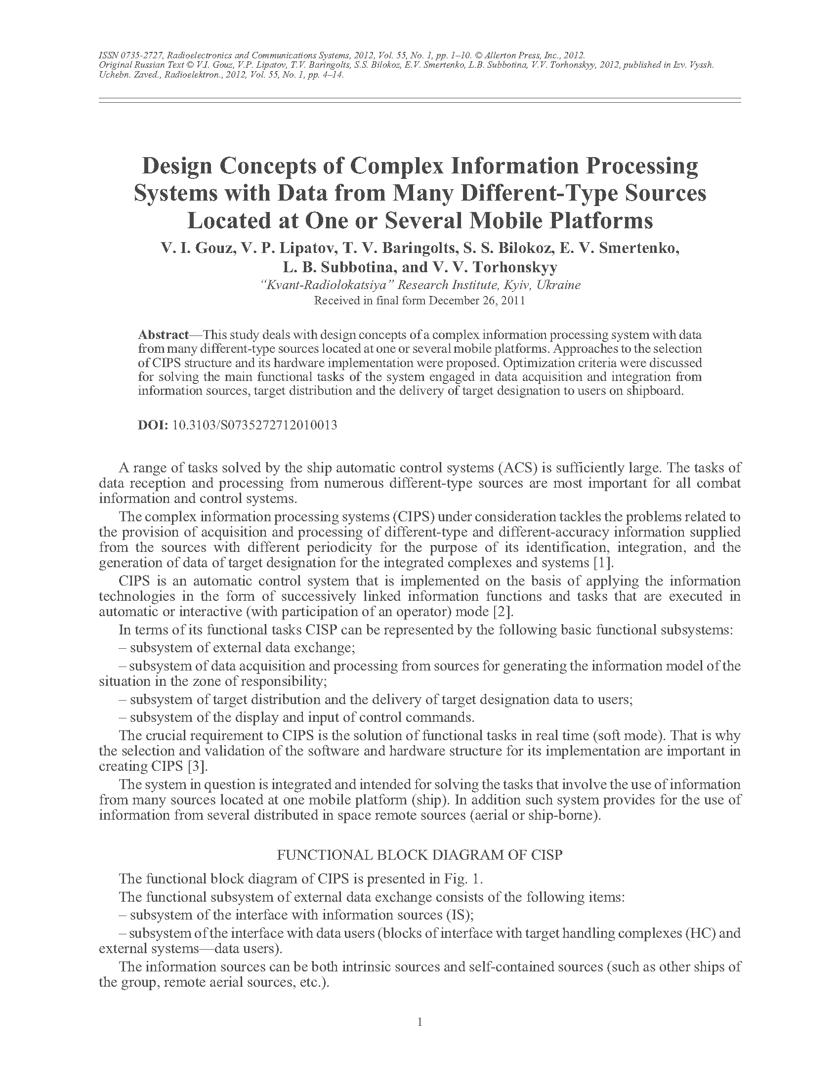 Gouz, V.I. Design concepts of complex information processing systems with data from many different-type sources located at one or several mobile platforms (2012).  doi: 10.3103/S0735272712010013.