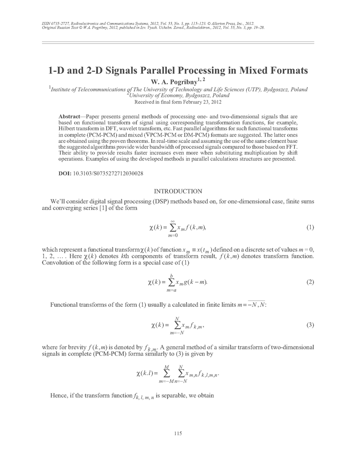 Pogribny, W.A. 1-D and 2-D signals parallel processing in mixed formats (2012).  doi: 10.3103/S0735272712030028.