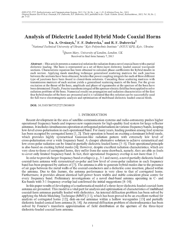 Ovsianyk, Y.A. Analysis of dielectric loaded hybrid mode coaxial horns (2013).  doi: 10.3103/S0735272713010019.