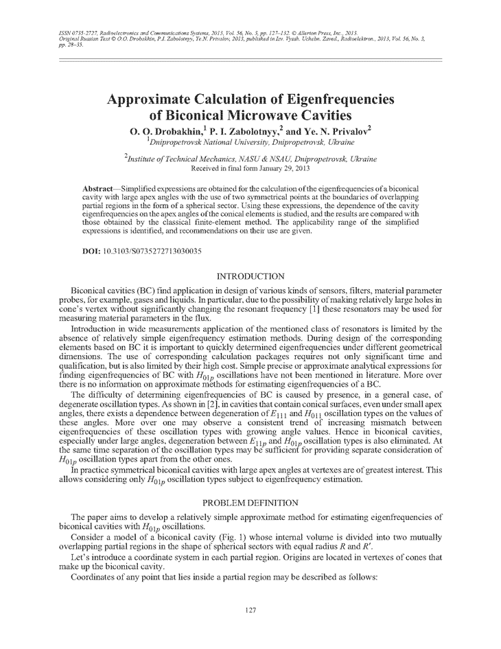 Drobakhin, O.O. Approximate calculation of eigenfrequencies of biconical microwave cavities (2013).  doi: 10.3103/S0735272713030035.