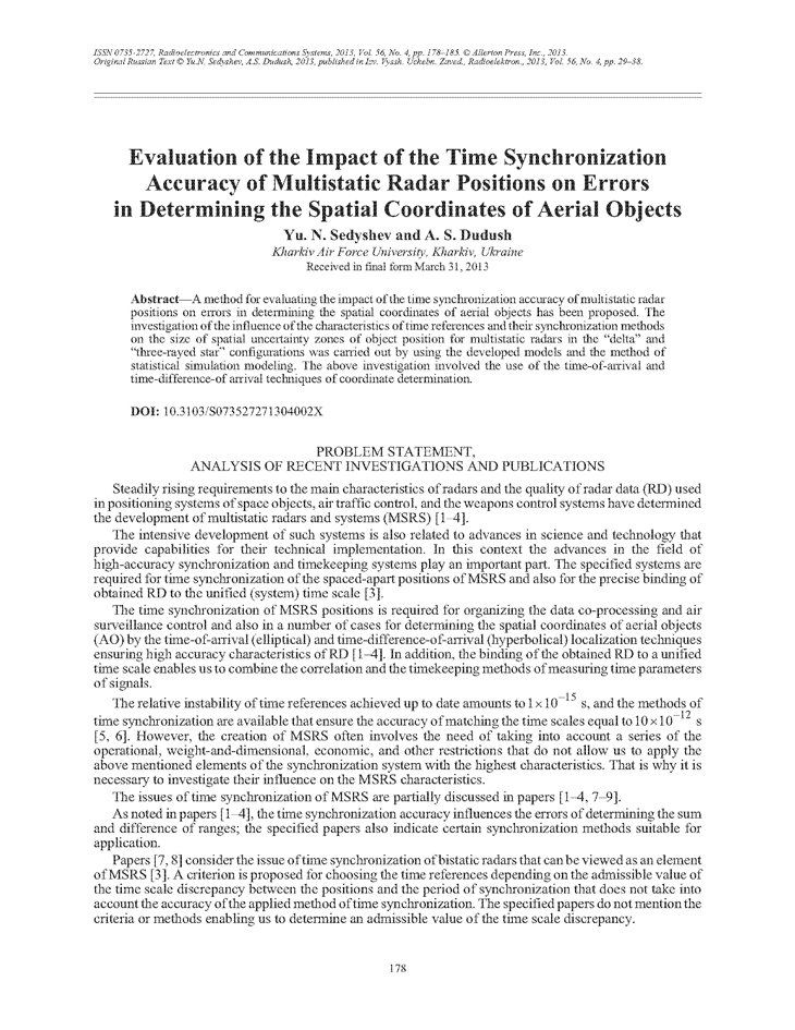 Sedyshev, Y.N. Evaluation of the impact of the time synchronization accuracy of multistatic radar positions on errors in determining the spatial coordinates of aerial objects (2013).  doi: 10.3103/S073527271304002X.