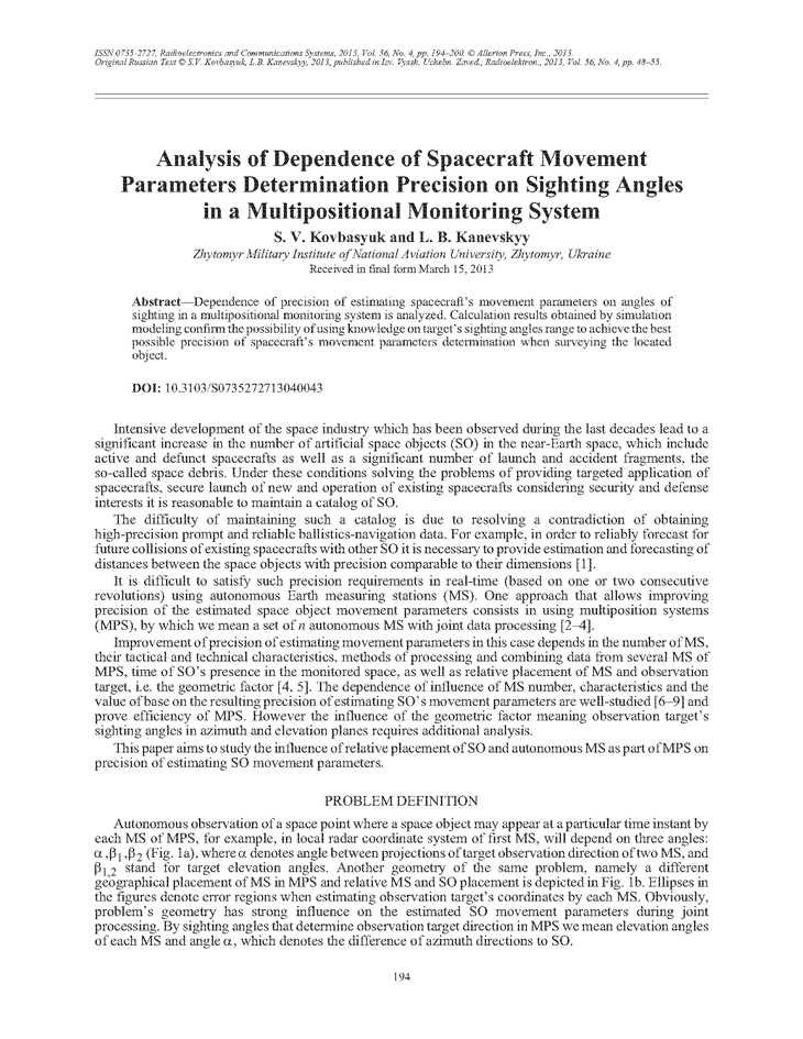 Kovbasyuk, S.V. Analysis of dependence of spacecraft movement parameters determination precision on sighting angles in a multipositional monitoring system (2013).  doi: 10.3103/S0735272713040043.