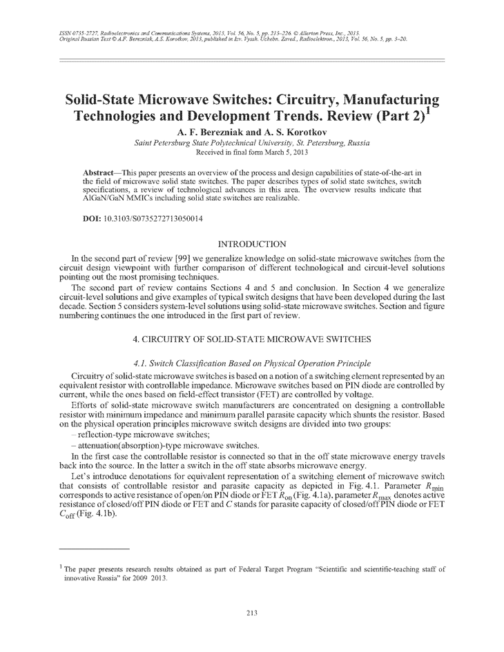 Berezniak, A. Solid-state microwave switches: Circuitry, manufacturing technologies and development trends. Review (Part 2) (2013).  doi: 10.3103/S0735272713050014.