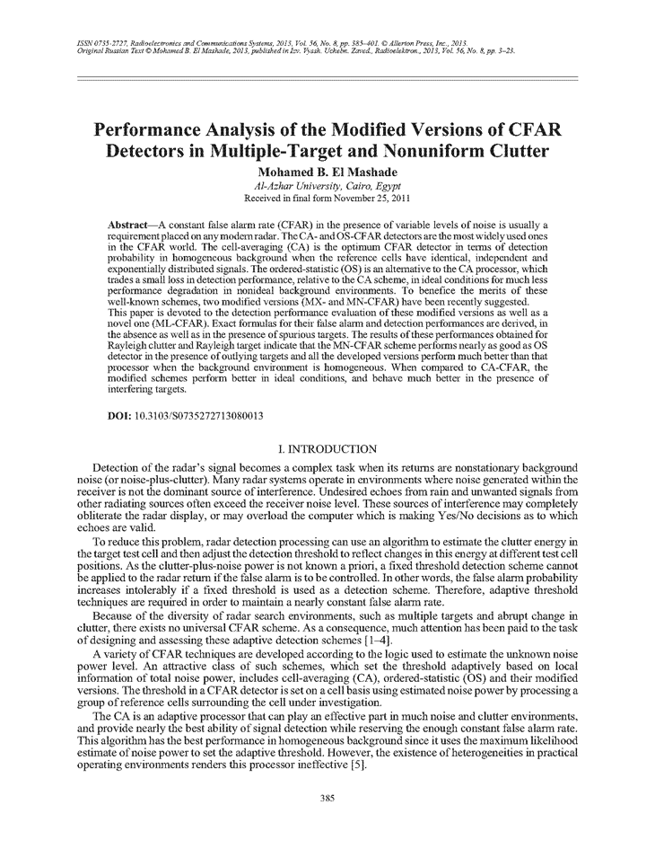 El Mashade, M.B. Performance analysis of the modified versions of CFAR detectors in multiple-target and nonuniform clutter (2013).  doi: 10.3103/S0735272713080013.