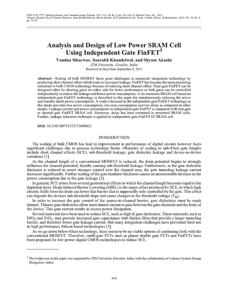 Sikarwar, V. Analysis and design of low power SRAM cell using independent gate FinFET (2013).  doi: 10.3103/S0735272713090021.