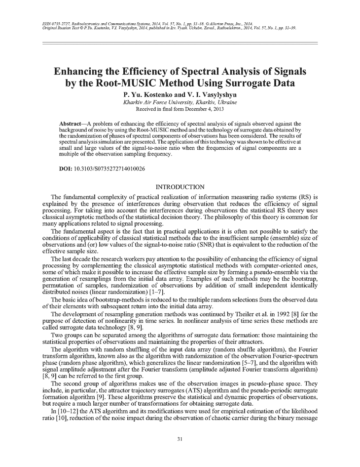 Kostenko, P.Y. Enhancing the efficiency of spectral analysis of signals by the Root-MUSIC method using surrogate data (2014).  doi: 10.3103/S0735272714010026.