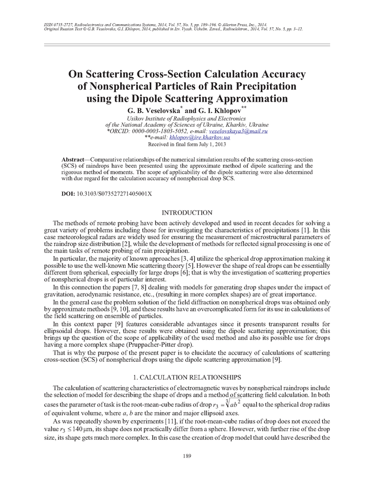 Veselovska, G.B. On scattering cross-section calculation accuracy of nonspherical particles of rain precipitation using the dipole scattering approximation (2014).  doi: 10.3103/S073527271405001X.