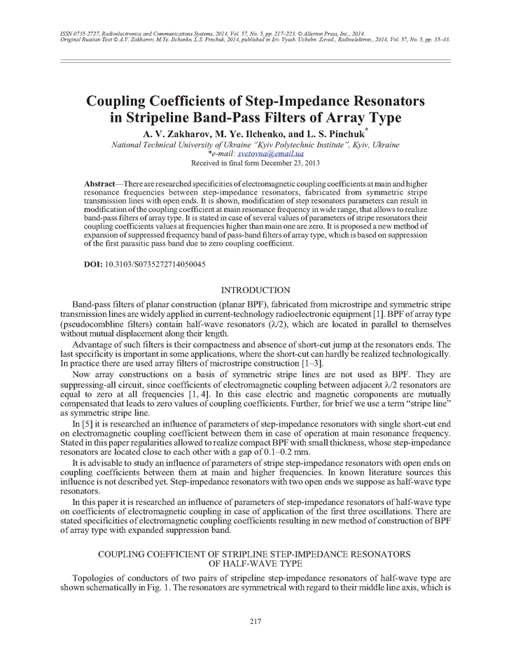 Zakharov, A.V. Coupling coefficients of step-impedance resonators in stripeline band-pass filters of array type (2014).  doi: 10.3103/S0735272714050045.