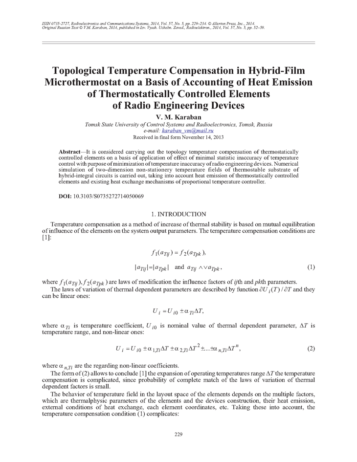 Karaban, V.M. Topological temperature compensation in hybrid-film microthermostat on a basis of accounting of heat emission of thermostatically controlled elements of radio engineering devices (2014).  doi: 10.3103/S0735272714050069.