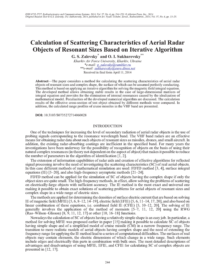 Zalevsky, G.S. Calculation of scattering characteristics of aerial radar objects of resonant sizes based on iterative algorithm (2014).  doi: 10.3103/S0735272714060028.
