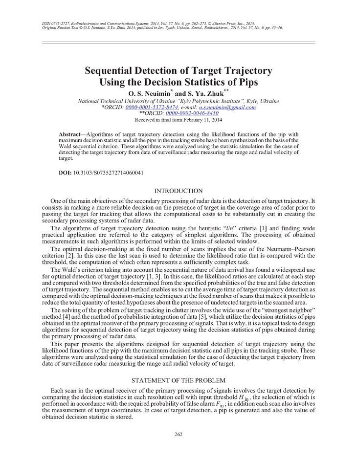 Neuimin, O.S. Sequential detection of target trajectory using the decision statistics of pips (2014).  doi: 10.3103/S0735272714060041.