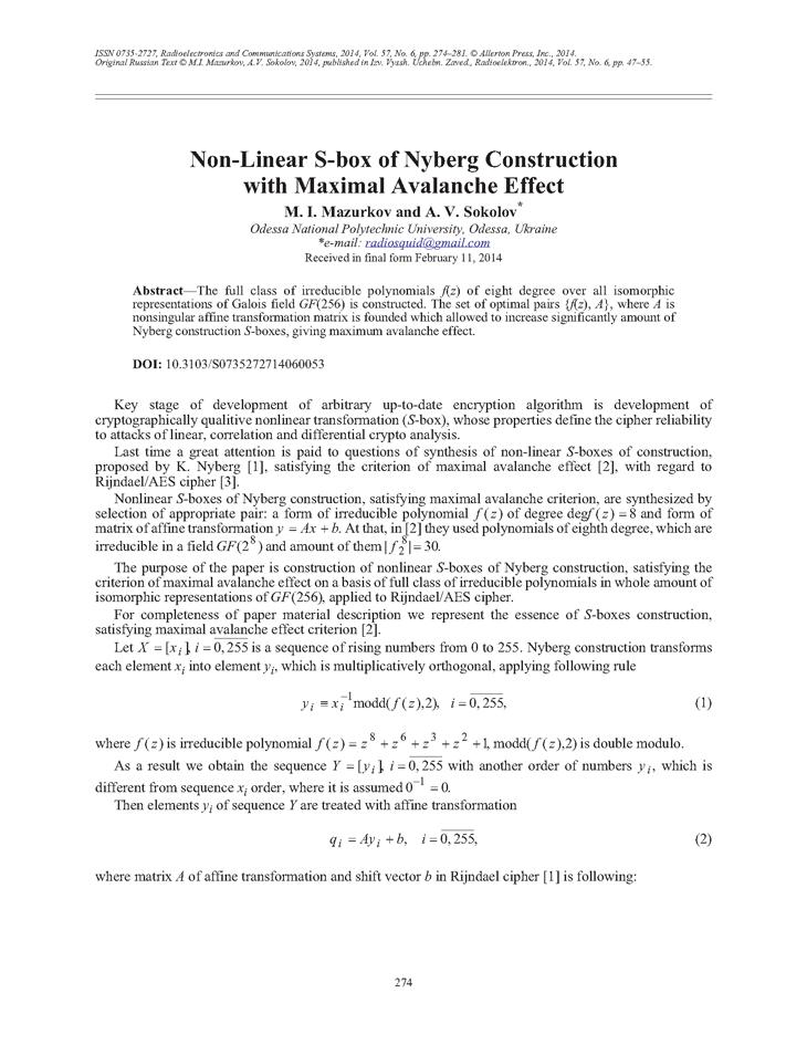 Mazurkov, M.I. Non-linear S-box of Nyberg construction with maximal avalanche effect (2014).  doi: 10.3103/S0735272714060053.
