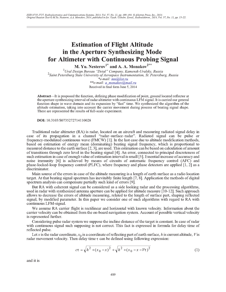 Nesterov, M.Y. Estimation of flight altitude in the aperture synthesizing mode for altimeter with continuous probing signal (2014).  doi: 10.3103/S0735272714110028.