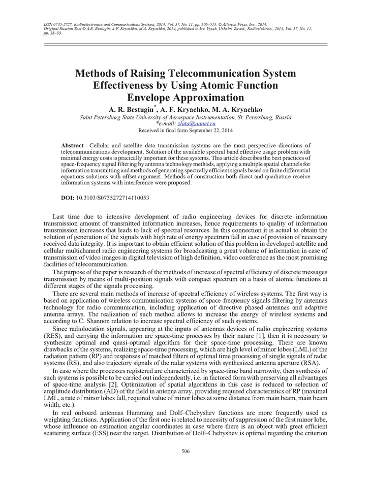 Bestugin, A.R. Methods of raising telecommunication system effectiveness by using atomic function envelope approximation (2014).  doi: 10.3103/S0735272714110053.