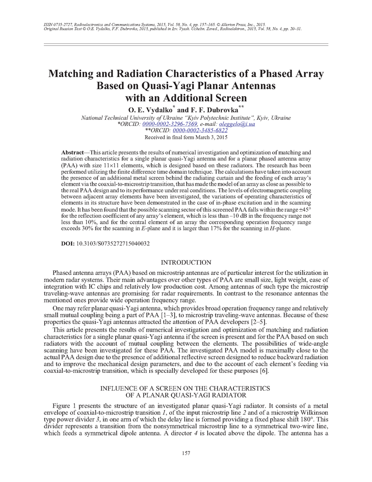 Vydalko, O.E. Matching and radiation characteristics of a phased array based on quasi-Yagi planar antennas with an additional screen (2015).  doi: 10.3103/S0735272715040032.