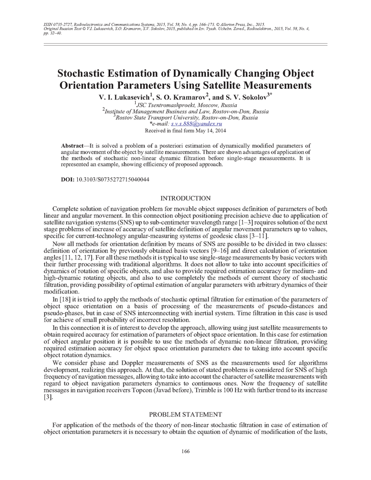 Lukasevich, V.I. Stochastic estimation of dynamically changing object orientation parameters using satellite measurements (2015).  doi: 10.3103/S0735272715040044.