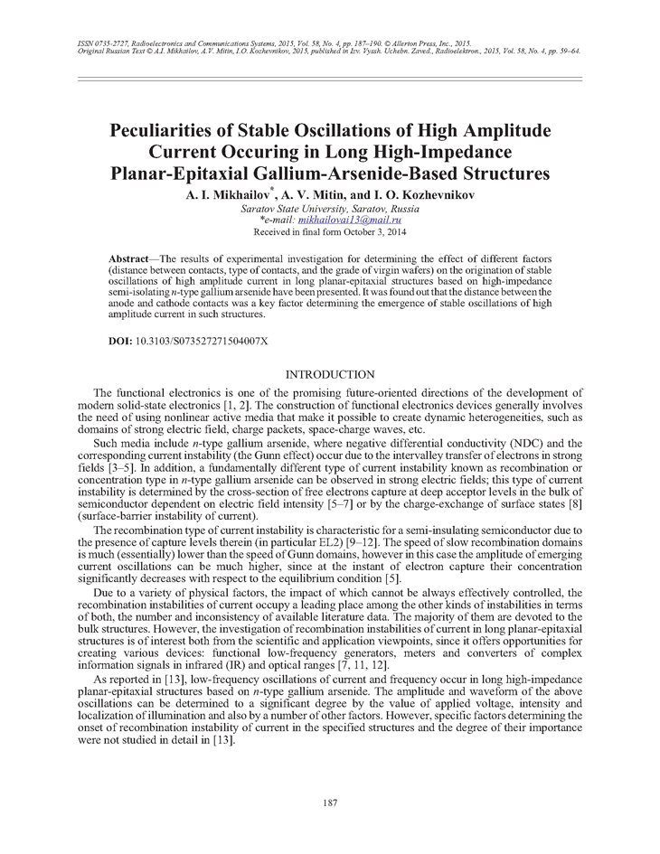 Mikhailov, A.I. Peculiarities of stable oscillations of high amplitude current occuring in long high-impedance planar-epitaxial gallium-arsenide-based structures (2015).  doi: 10.3103/S073527271504007X.