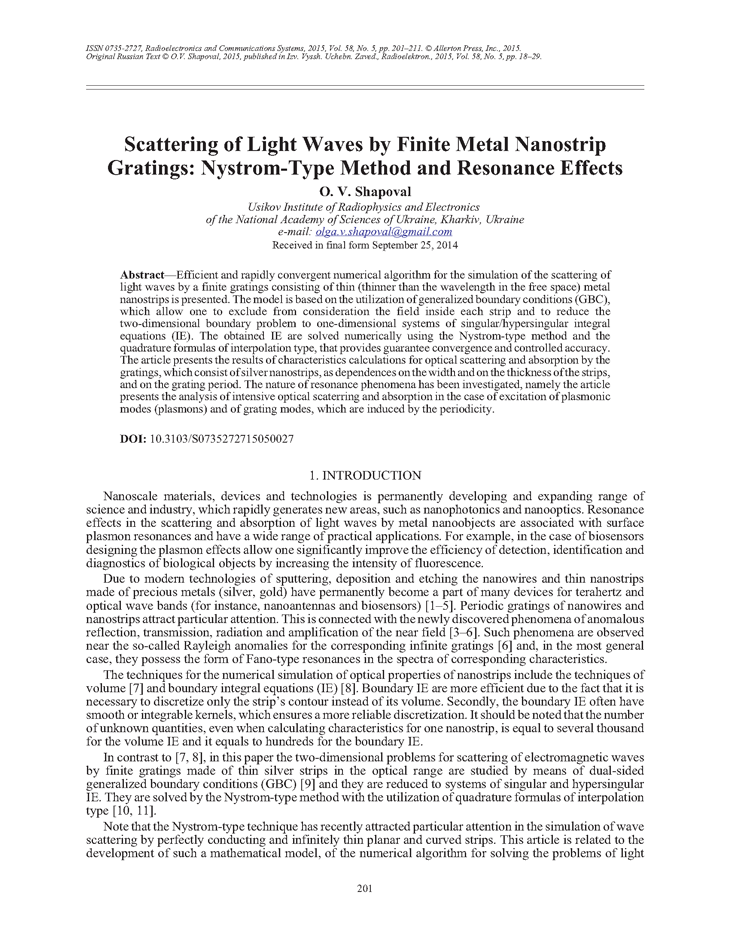 Shapoval, О.V. Scattering of light waves by finite metal nanostrip gratings: Nystrom-type method and resonance effects (2015).  doi: 10.3103/S0735272715050027.