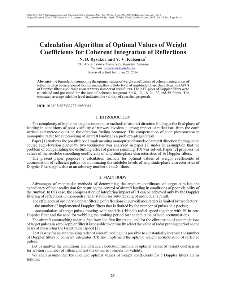 Rysakov, N.D. Calculation algorithm of optimal values of weight coefficients for coherent integration of reflections (2015).  doi: 10.3103/S0735272715050064.