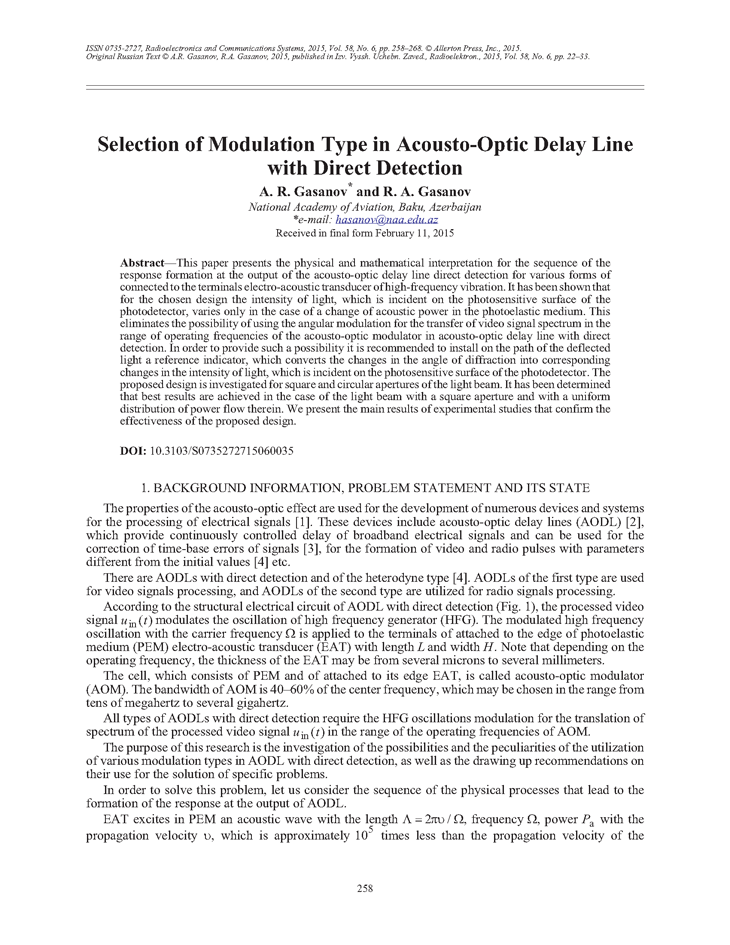 Gasanov, A.R. Selection of modulation type in acousto-optic delay line with direct detection (2015).  doi: 10.3103/S0735272715060035.