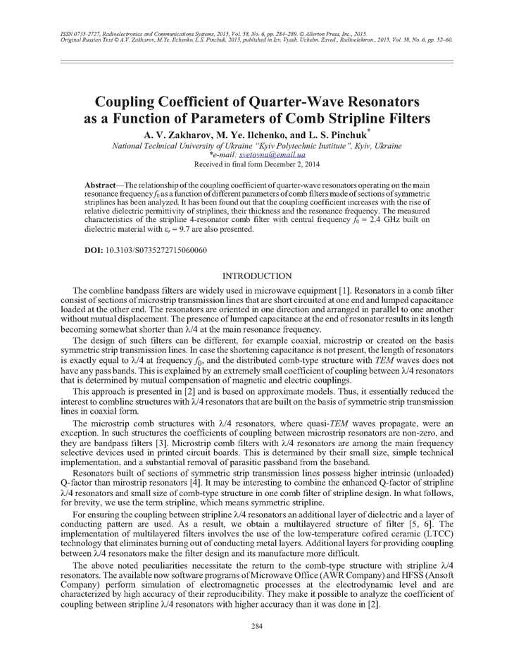 Zakharov, A.V. Coupling coefficient of quarter-wave resonators as a function of parameters of comb stripline filters (2015).  doi: 10.3103/S0735272715060060.