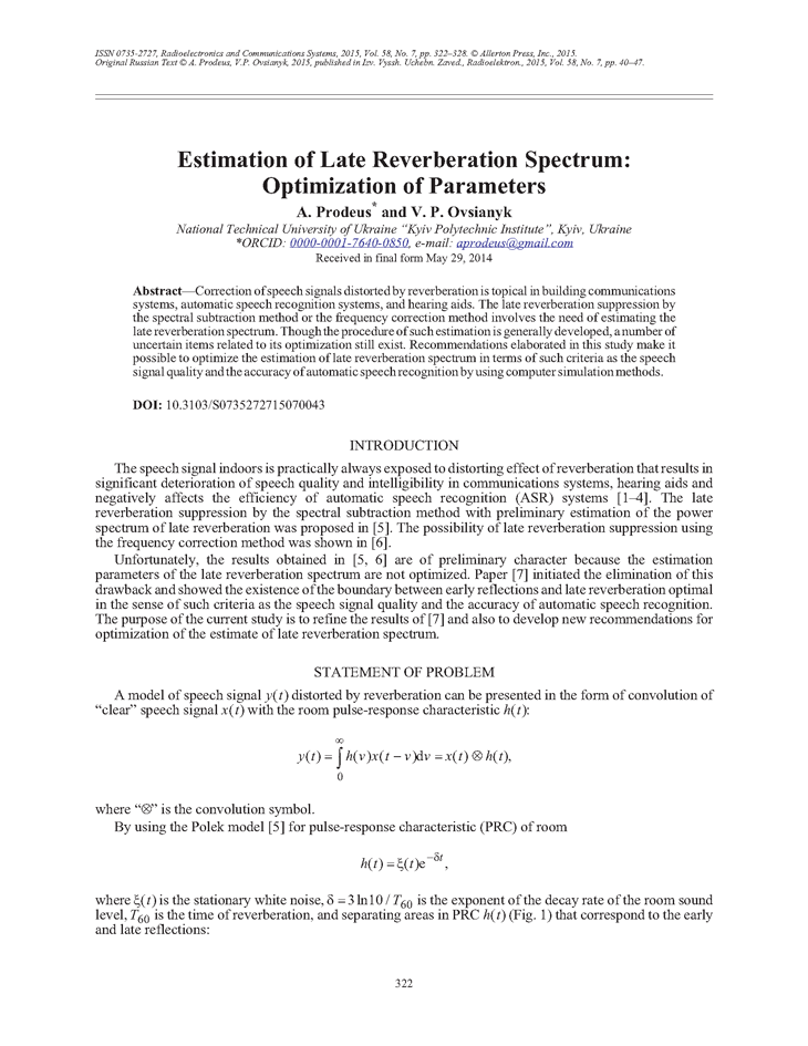 Prodeus, A.M. Estimation of late reverberation spectrum: optimization of parameters (2015).  doi: 10.3103/S0735272715070043.
