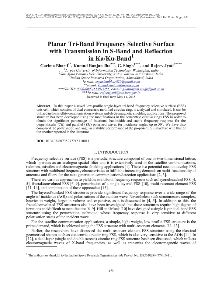 Bharti, G. Planar tri-band frequency selective surface with transmission in S-band and reflection in Ka/Ku-band (2015).  doi: 10.3103/S0735272715110011.