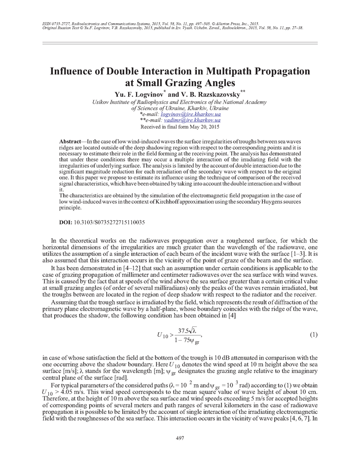 Logvinov, Y.F. Influence of double interaction in multipath propagation at small grazing angles (2015).  doi: 10.3103/S0735272715110035.