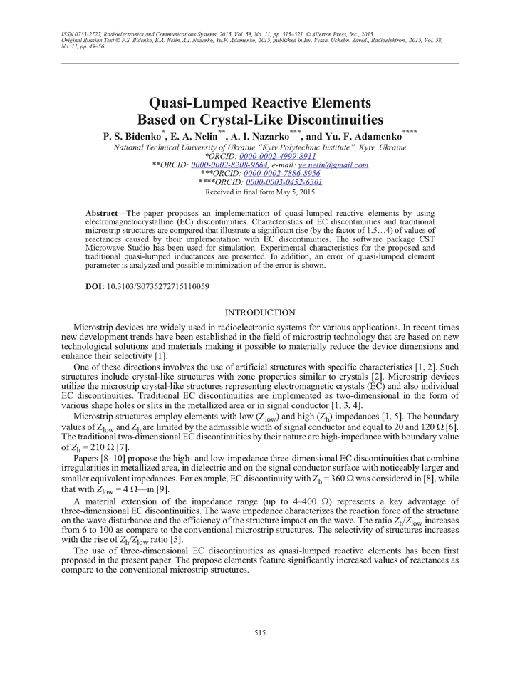 Bidenko, P.S. Quasi-lumped reactive elements based on crystal-like discontinuities (2015).  doi: 10.3103/S0735272715110059.