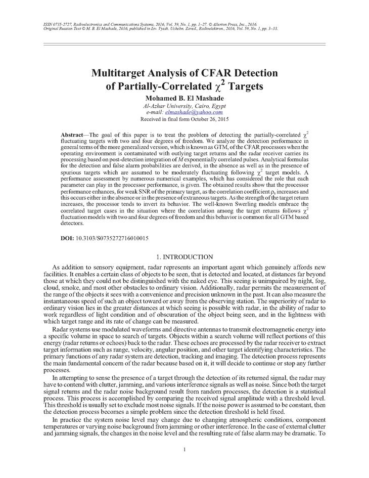 El Mashade, M.B. Multitarget analysis of CFAR detection of partially-correlated χ2 targets (2016).  doi: 10.3103/S0735272716010015.