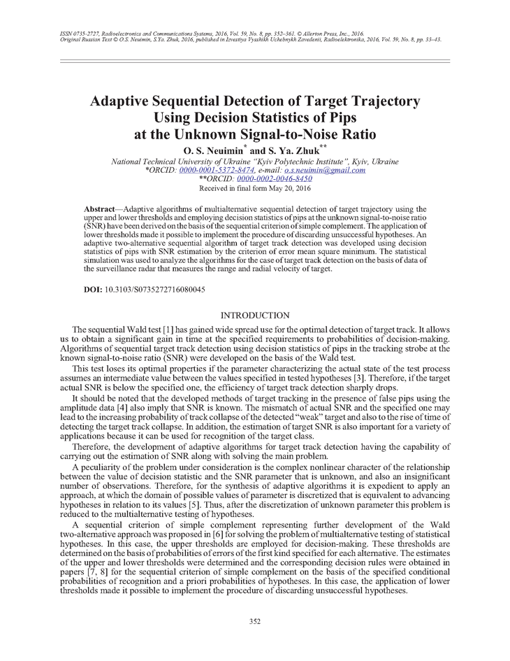 Neuimin, O.S. Adaptive sequential detection of target trajectory using decision statistics of pips at the unknown signal-to-noise ratio (2016).  doi: 10.3103/S0735272716080045.