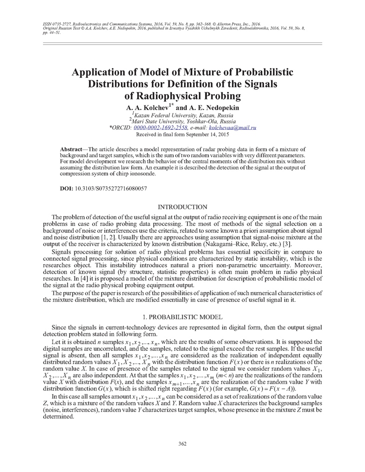 Kolchev, A.A. Application of model of mixture of probabilistic distributions for definition of the signals of radiophysical probing (2016).  doi: 10.3103/S0735272716080057.