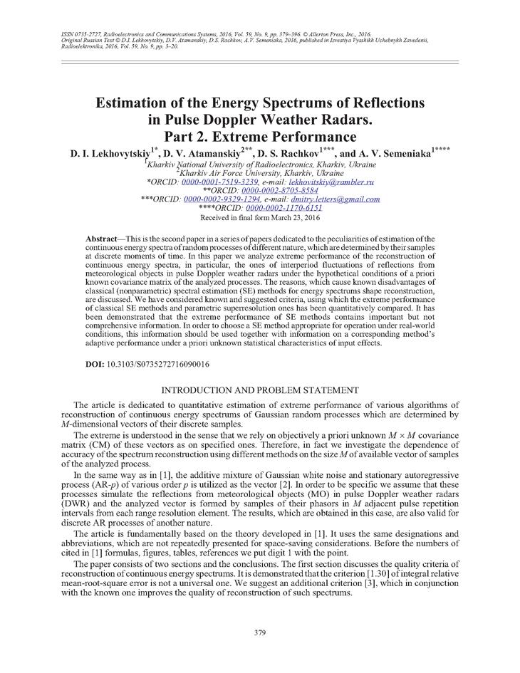 Lekhovytskiy, D.I. Estimation of the energy spectrums of reflections in pulse Doppler weather radars. Part 2. Extreme performance (2016).  doi: 10.3103/S0735272716090016.