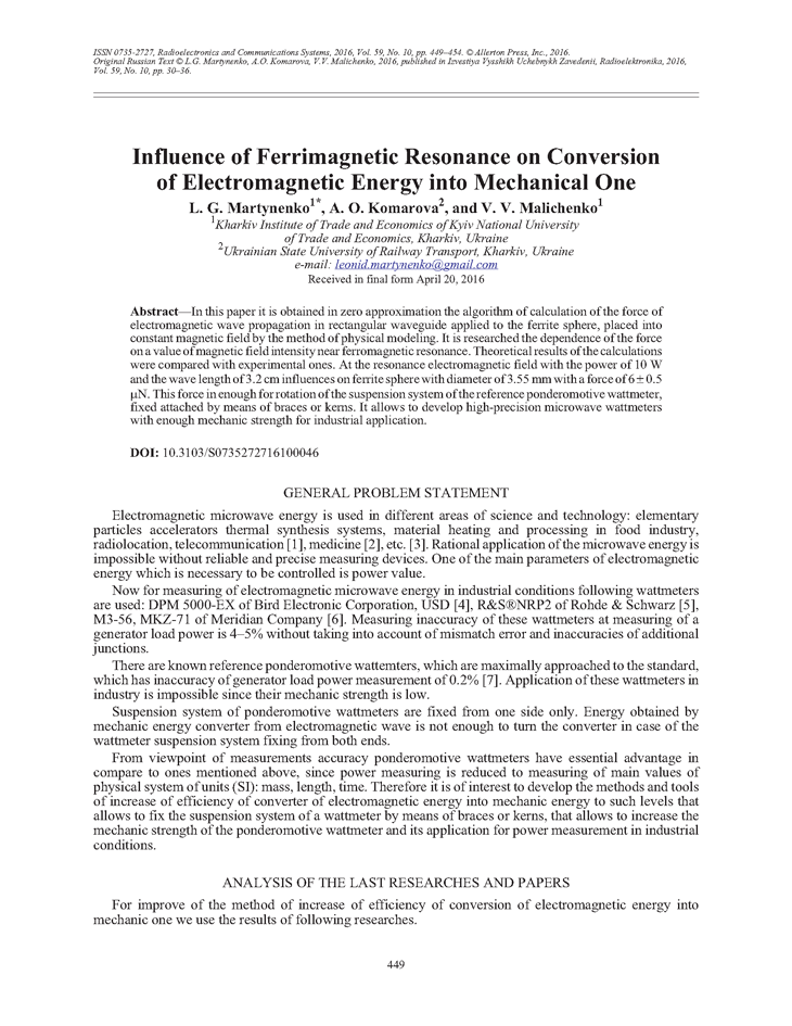 Martynenko, L.G. Influence of ferrimagnetic resonance on conversion of electromagnetic energy into mechanical one (2016).  doi: 10.3103/S0735272716100046.